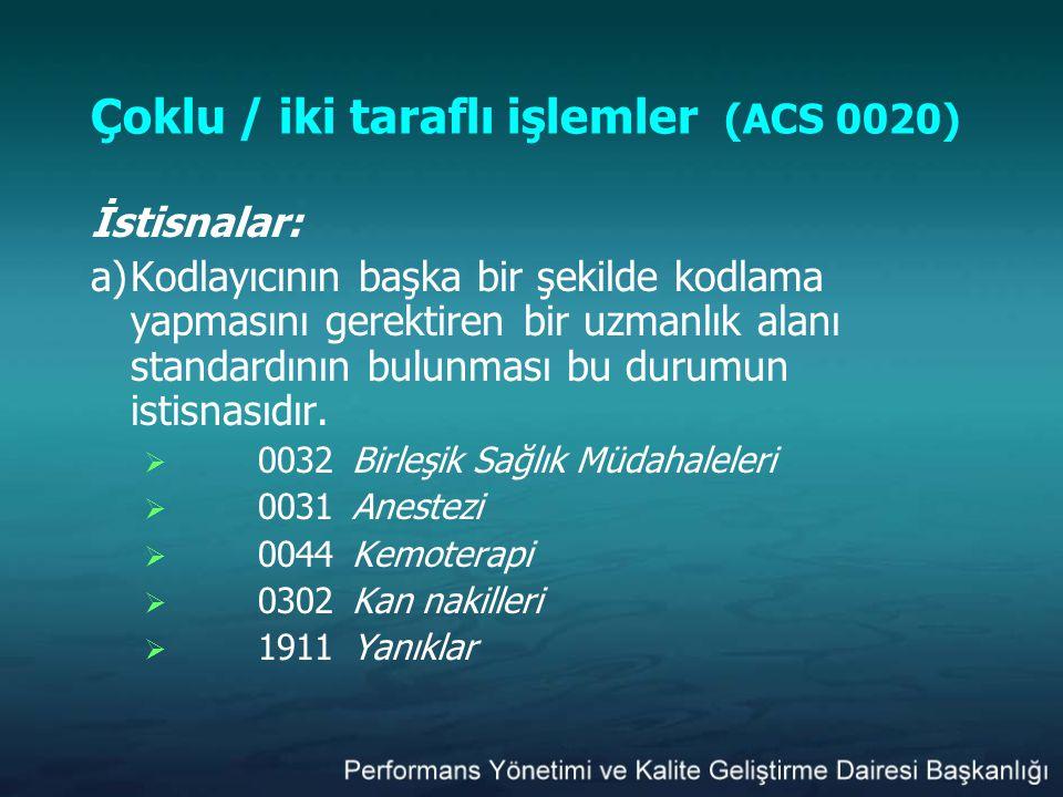 Çoklu / iki taraflı işlemler (ACS 0020)