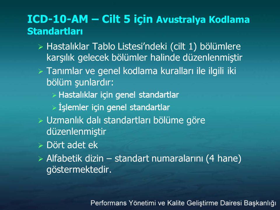 ICD-10-AM – Cilt 5 için Avustralya Kodlama Standartları