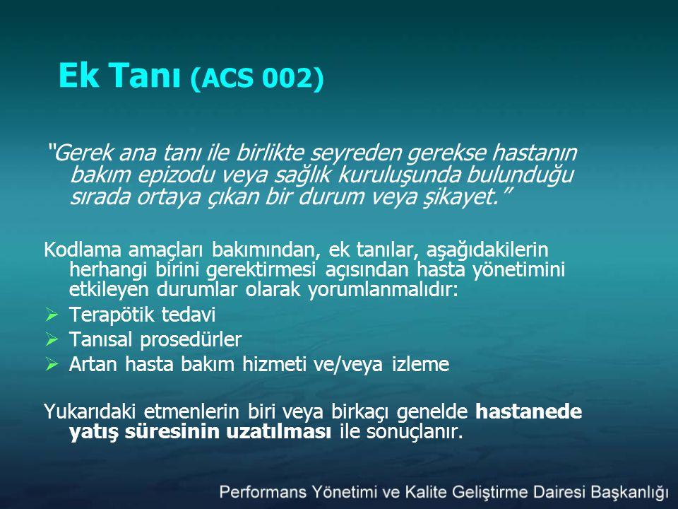 Ek Tanı (ACS 002)