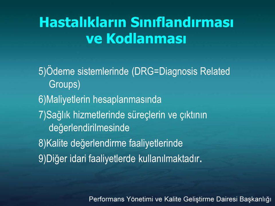 Hastalıkların Sınıflandırması ve Kodlanması