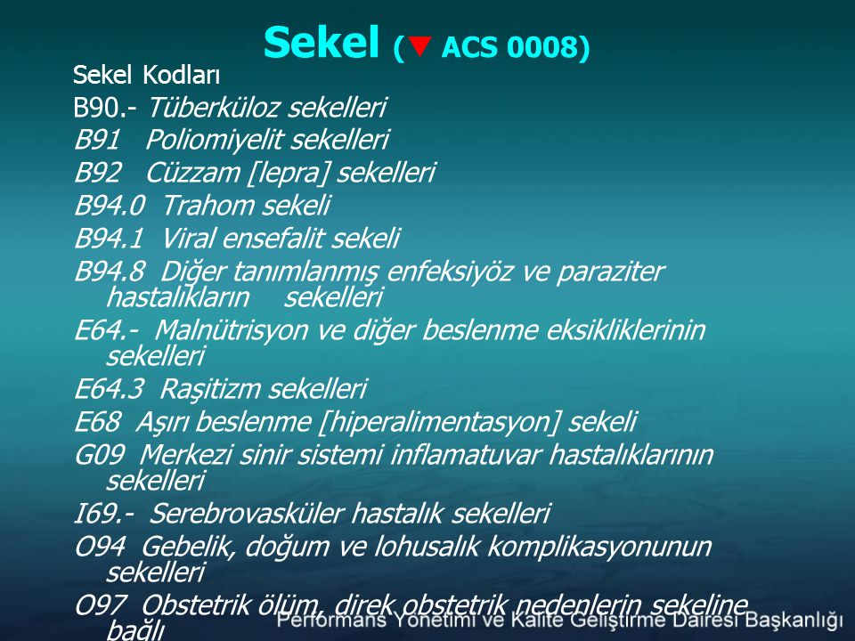 Sekel ( ACS 0008) B90.- Tüberküloz sekelleri