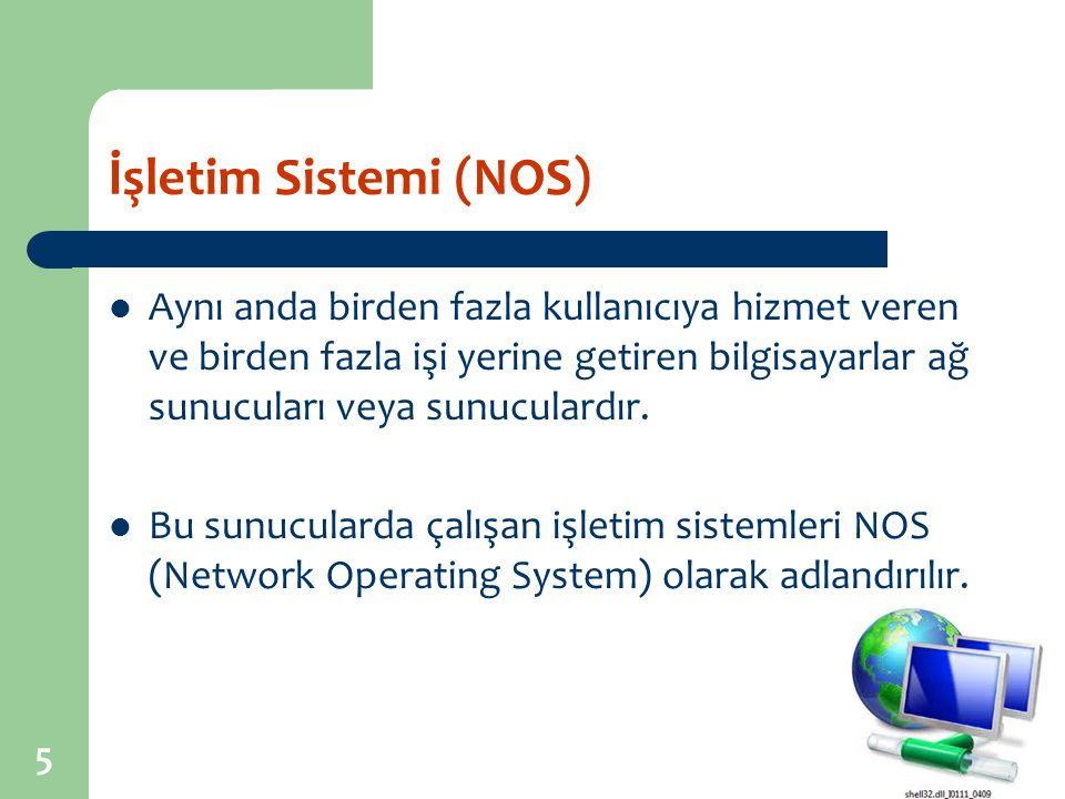 İşletim Sistemi (NOS)