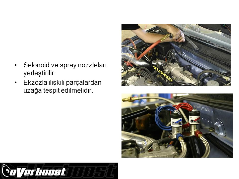 Selonoid ve spray nozzleları yerleştirilir.