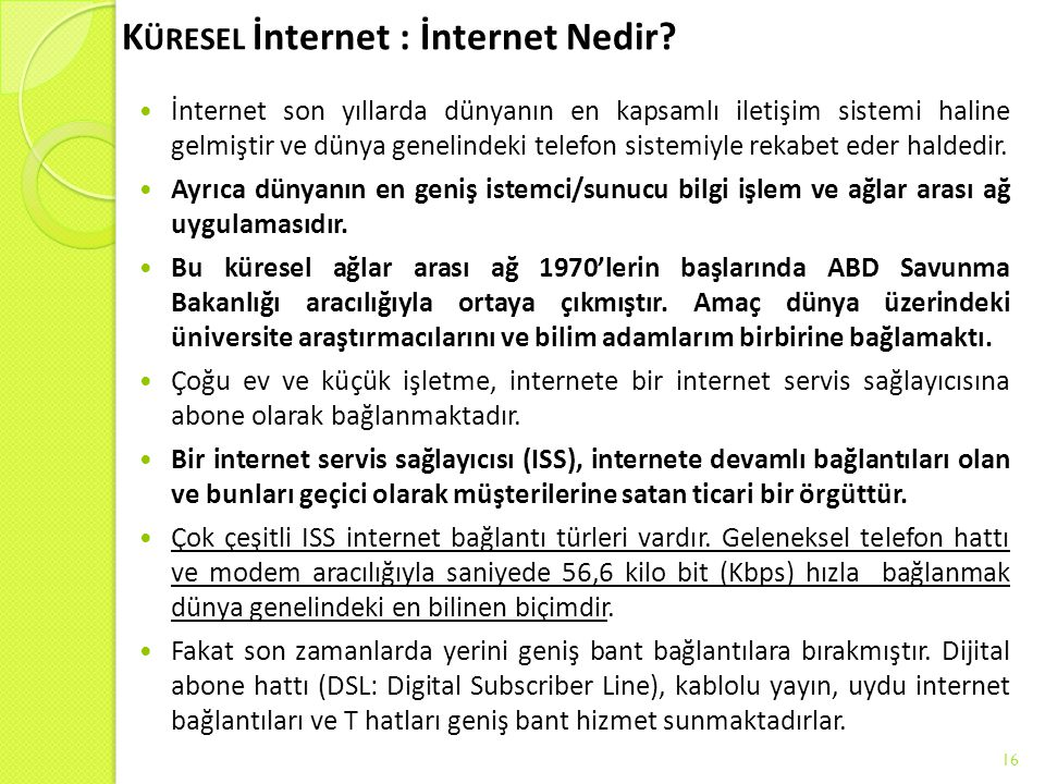 Küresel İnternet : İnternet Nedir