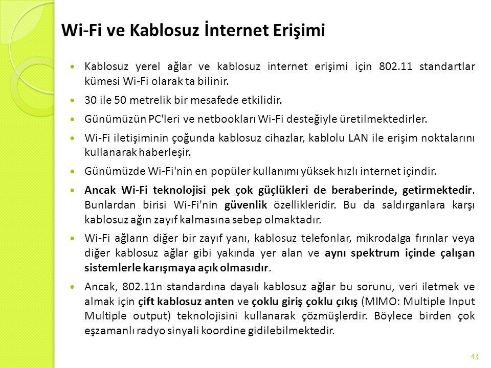 Wi-Fi ve Kablosuz İnternet Erişimi