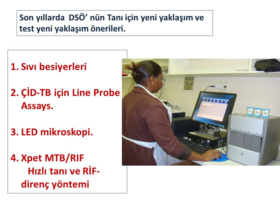 ÇİD-TB için Line Probe Assays.