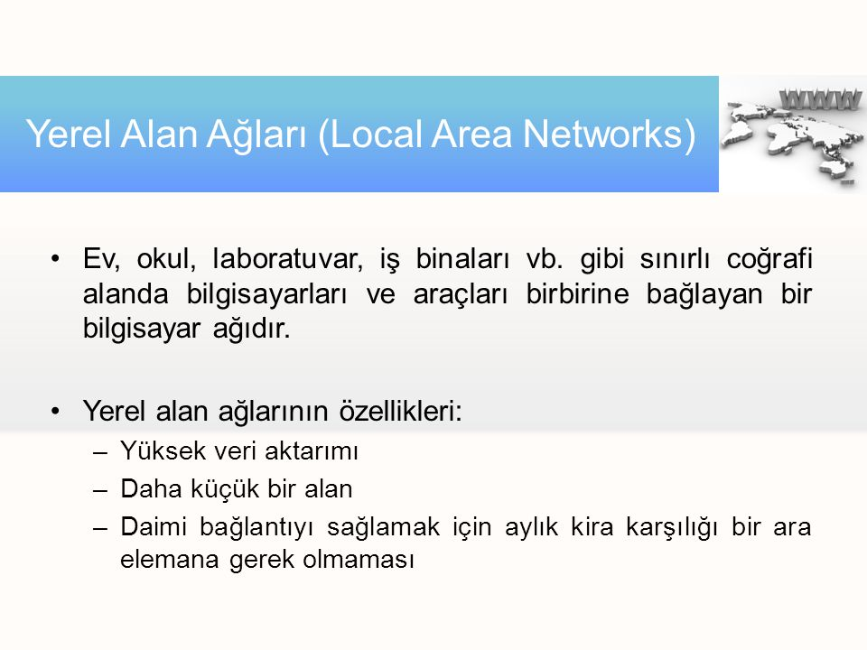 Yerel Alan Ağları (Local Area Networks)