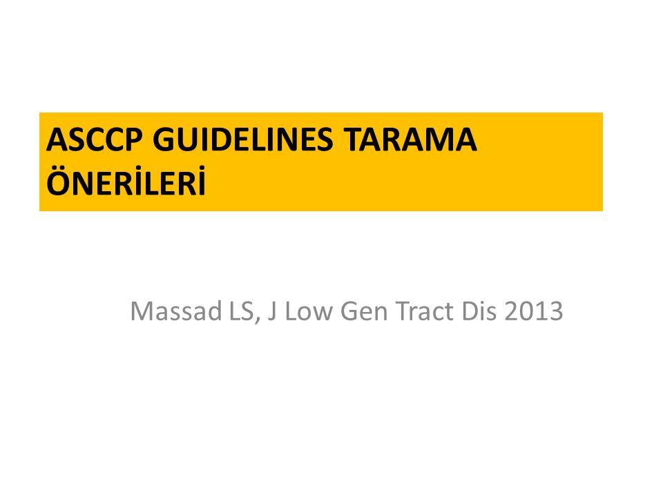 ASCCP Guidelines Tarama önerİlerİ