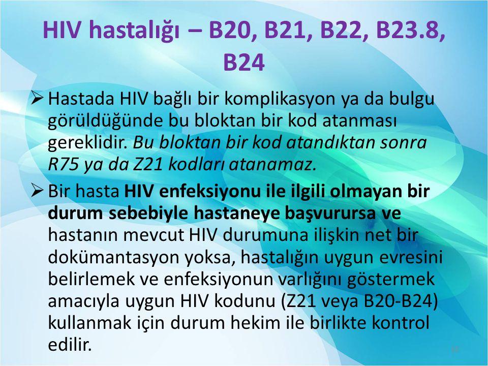 HIV hastalığı – B20, B21, B22, B23.8, B24