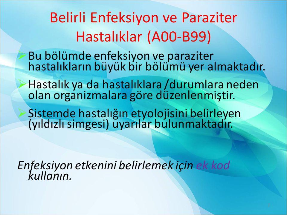 Belirli Enfeksiyon ve Paraziter Hastalıklar (A00-B99)