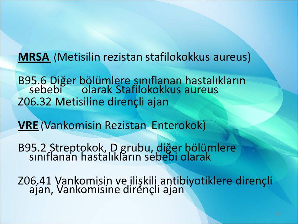 MRSA (Metisilin rezistan stafilokokkus aureus)