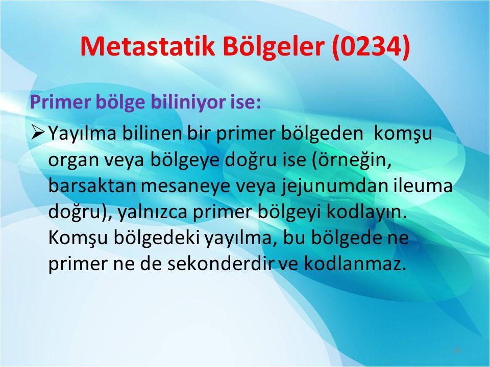 Metastatik Bölgeler (0234)