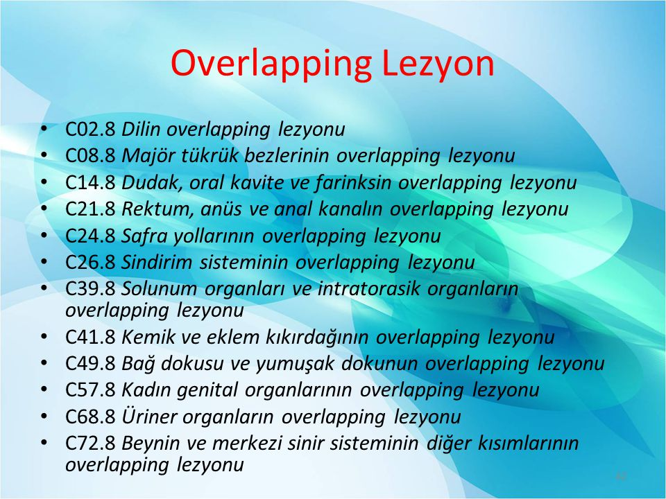 Overlapping Lezyon C02.8 Dilin overlapping lezyonu