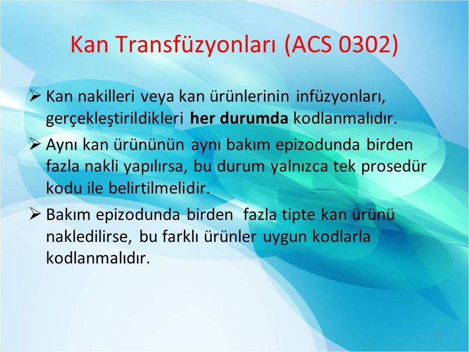 Kan Transfüzyonları (ACS 0302)