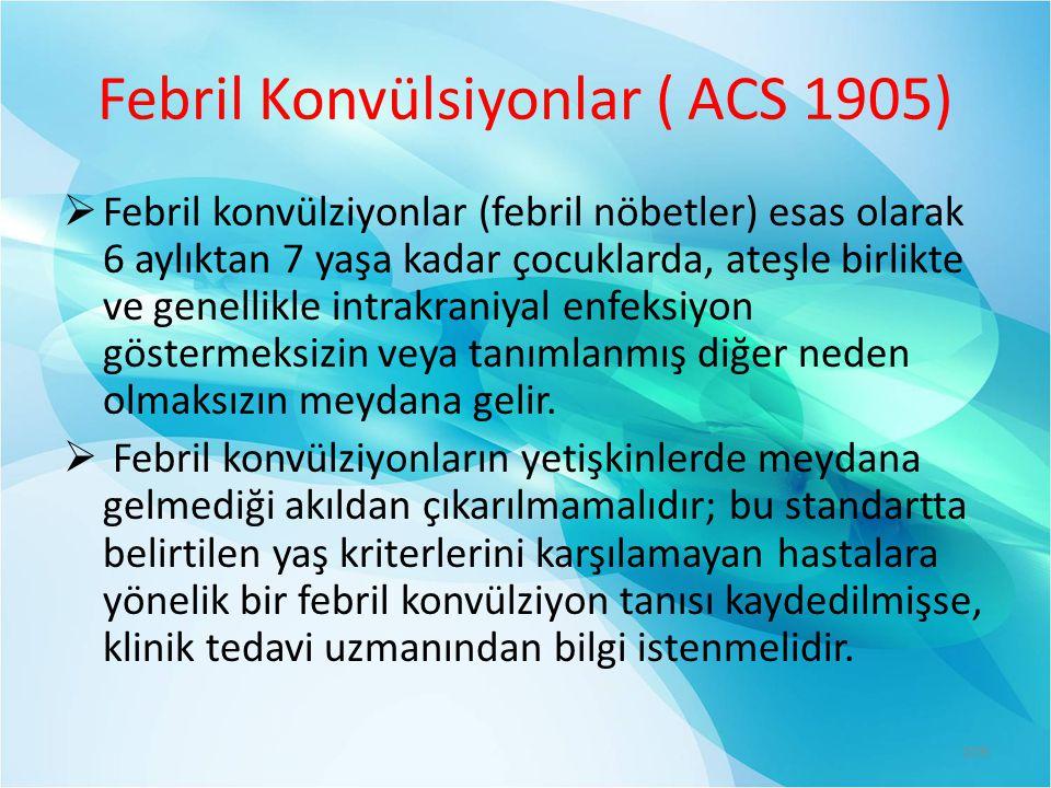 Febril Konvülsiyonlar ( ACS 1905)