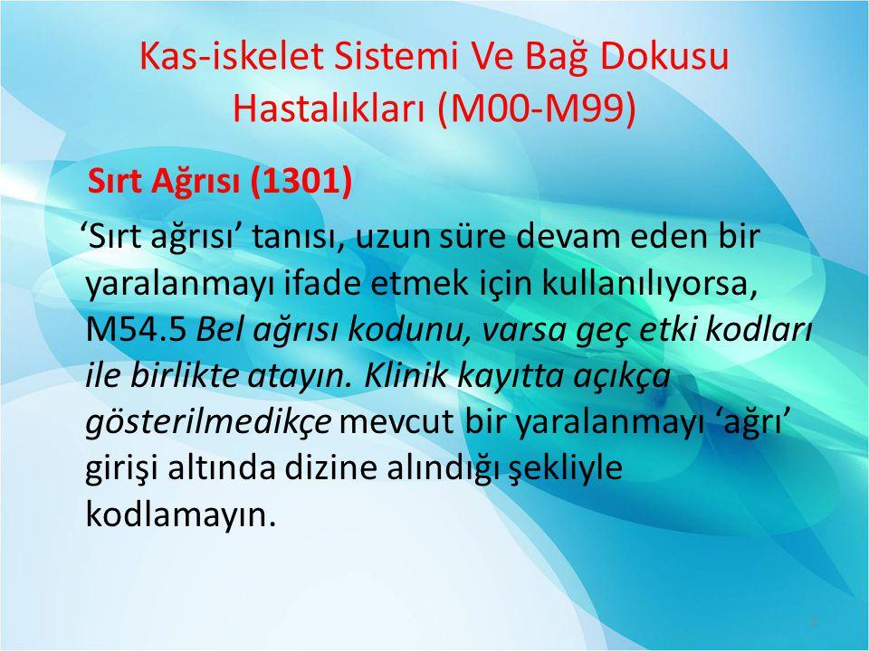 Kas-iskelet Sistemi Ve Bağ Dokusu Hastalıkları (M00-M99)