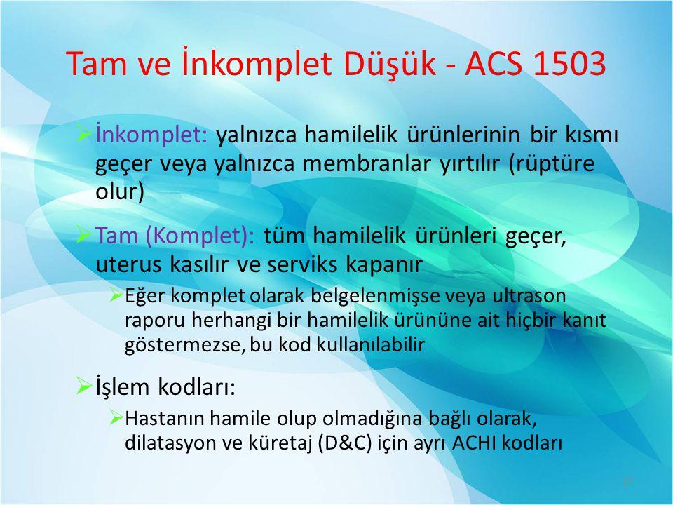 Tam ve İnkomplet Düşük - ACS 1503