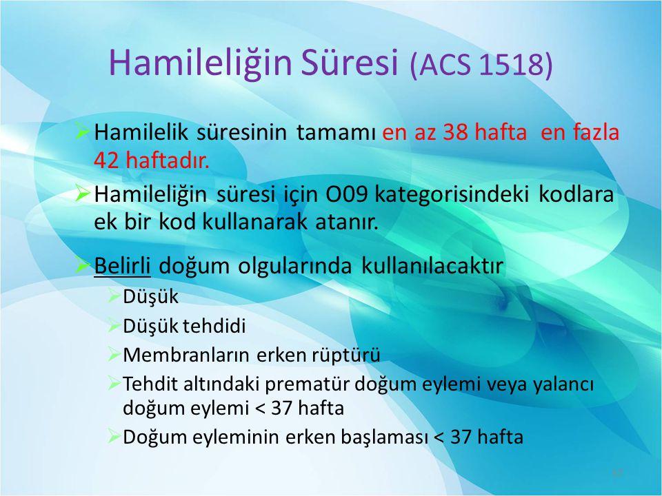 Hamileliğin Süresi (ACS 1518)