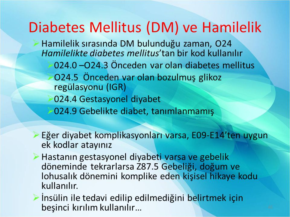 Diabetes Mellitus (DM) ve Hamilelik
