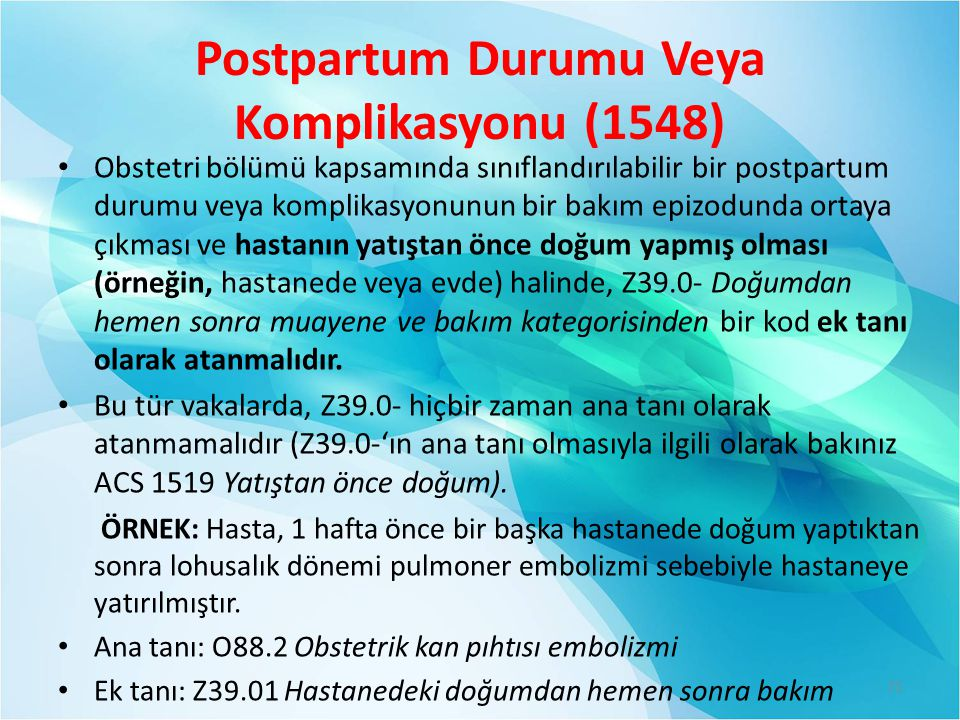 Postpartum Durumu Veya Komplikasyonu (1548)