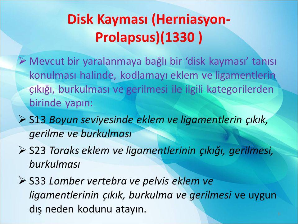 Disk Kayması (Herniasyon-Prolapsus)(1330 )