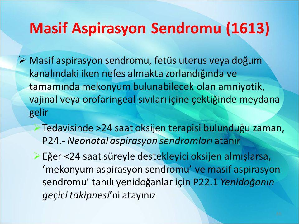 Masif Aspirasyon Sendromu (1613)