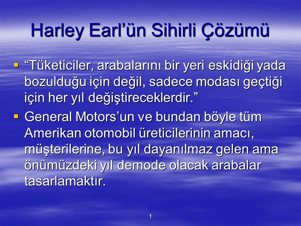Harley Earl'ün Sihirli Çözümü