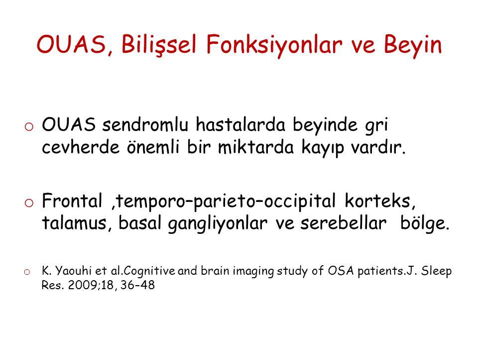OUAS, Bilişsel Fonksiyonlar ve Beyin