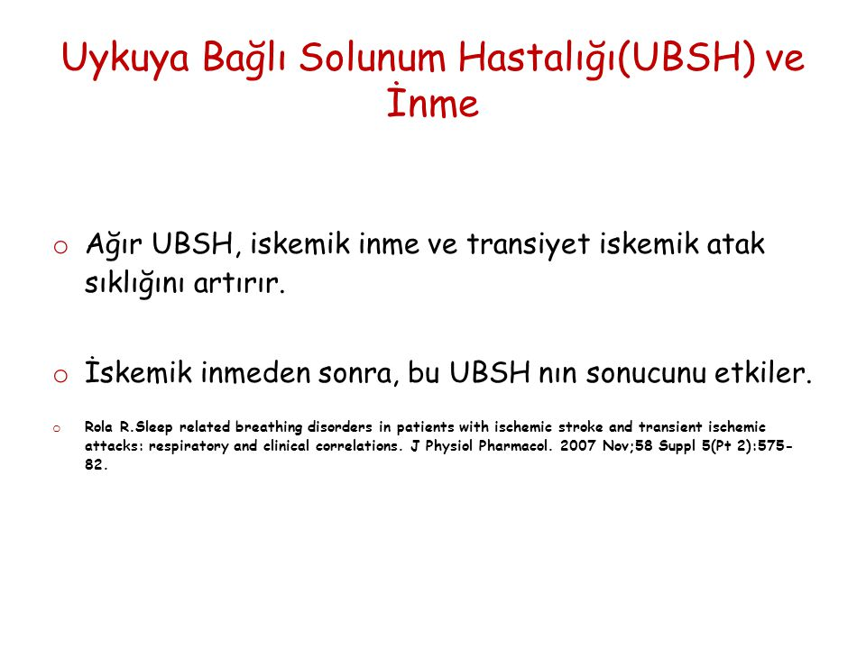 Uykuya Bağlı Solunum Hastalığı(UBSH) ve İnme