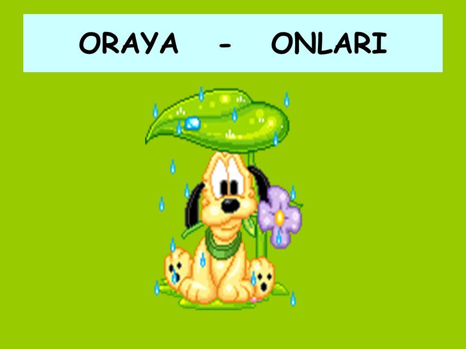 ORAYA - ONLARI