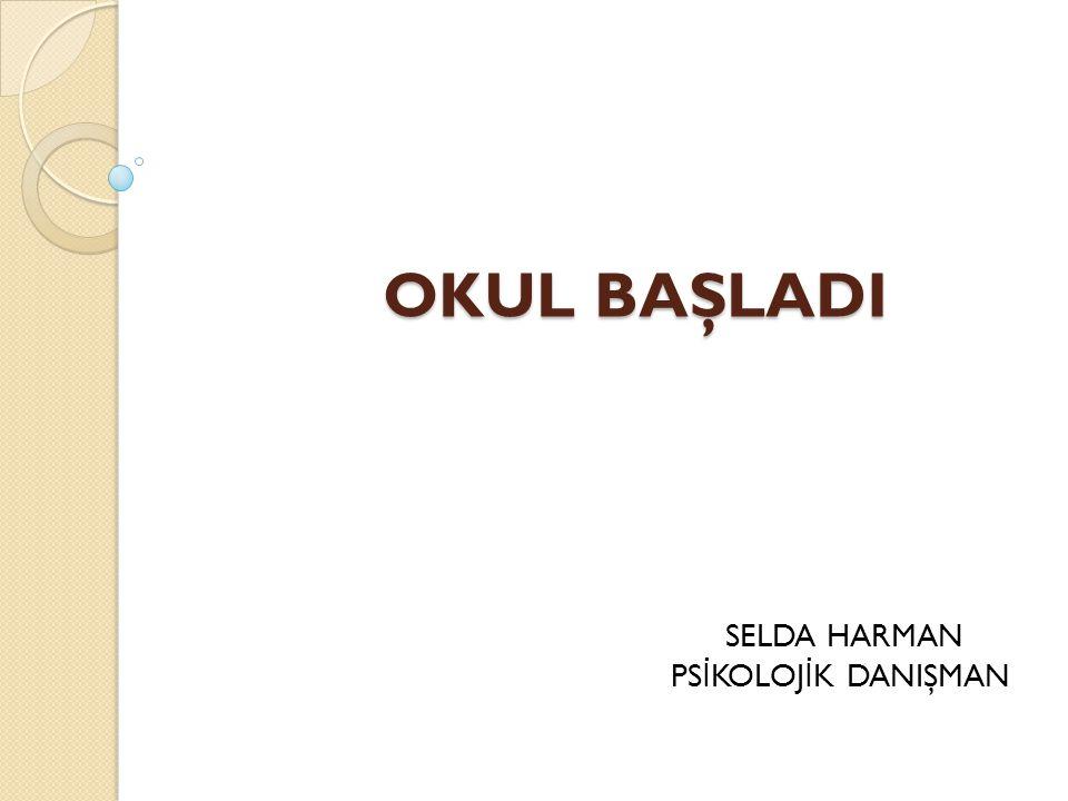 SELDA HARMAN PSİKOLOJİK DANIŞMAN
