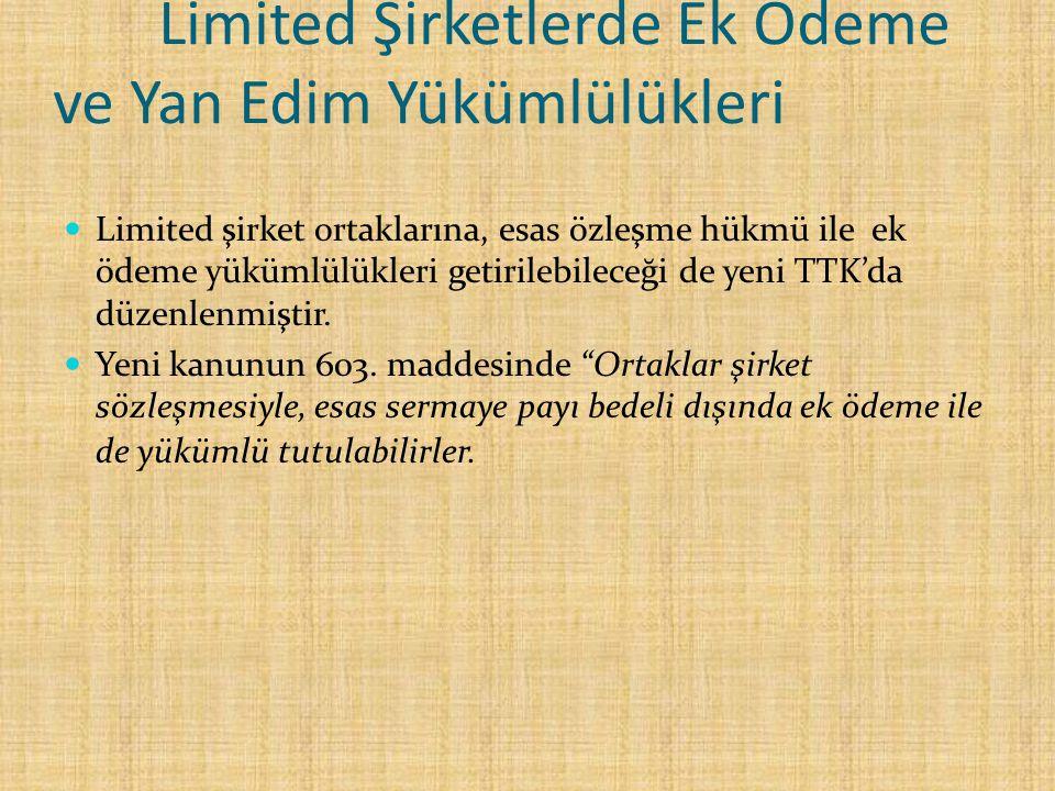 Limited Şirketlerde Ek Ödeme ve Yan Edim Yükümlülükleri