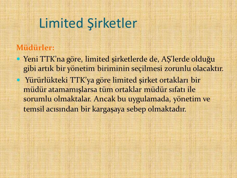 Limited Şirketler Müdürler: