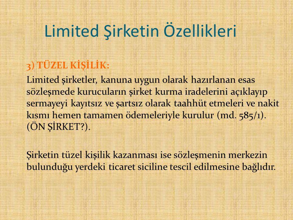 Limited Şirketin Özellikleri