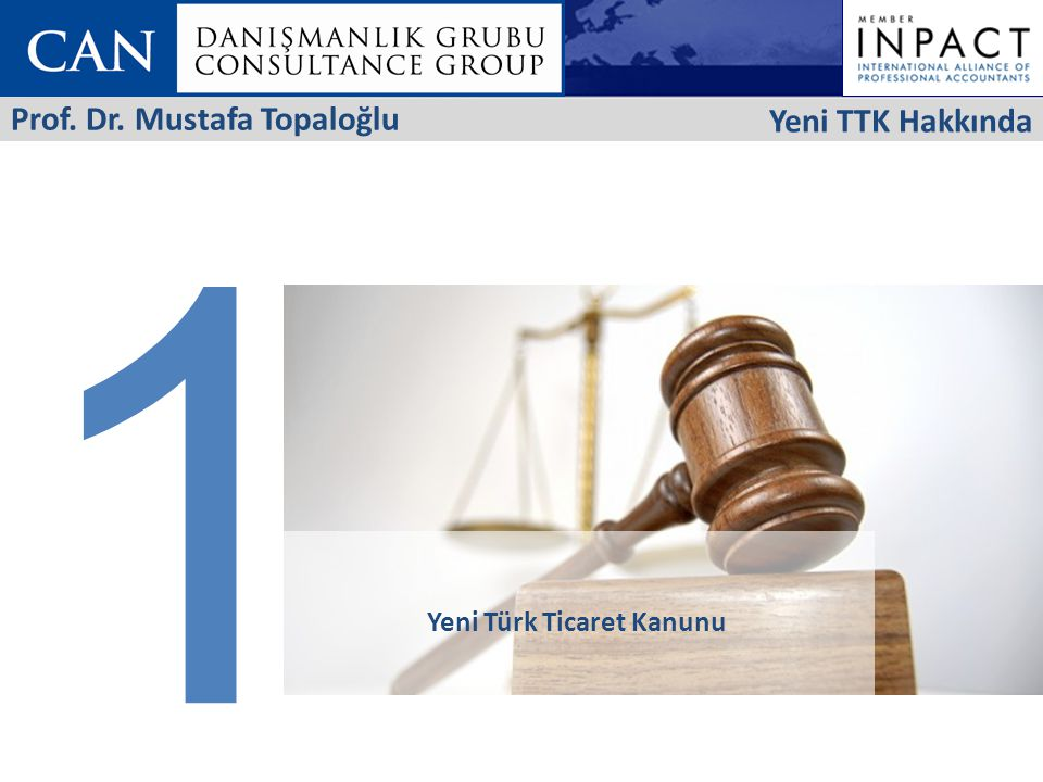 1 Yeni TTK Hakkında Prof. Dr. Mustafa Topaloğlu