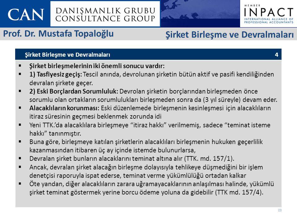 Prof. Dr. Mustafa Topaloğlu Şirket Birleşme ve Devralmaları