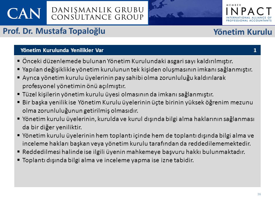 Prof. Dr. Mustafa Topaloğlu Yönetim Kurulu