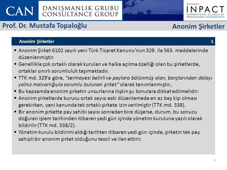 Prof. Dr. Mustafa Topaloğlu Anonim Şirketler