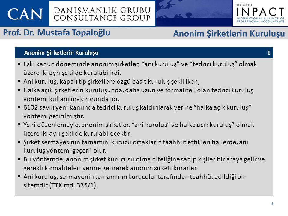 Prof. Dr. Mustafa Topaloğlu Anonim Şirketlerin Kuruluşu