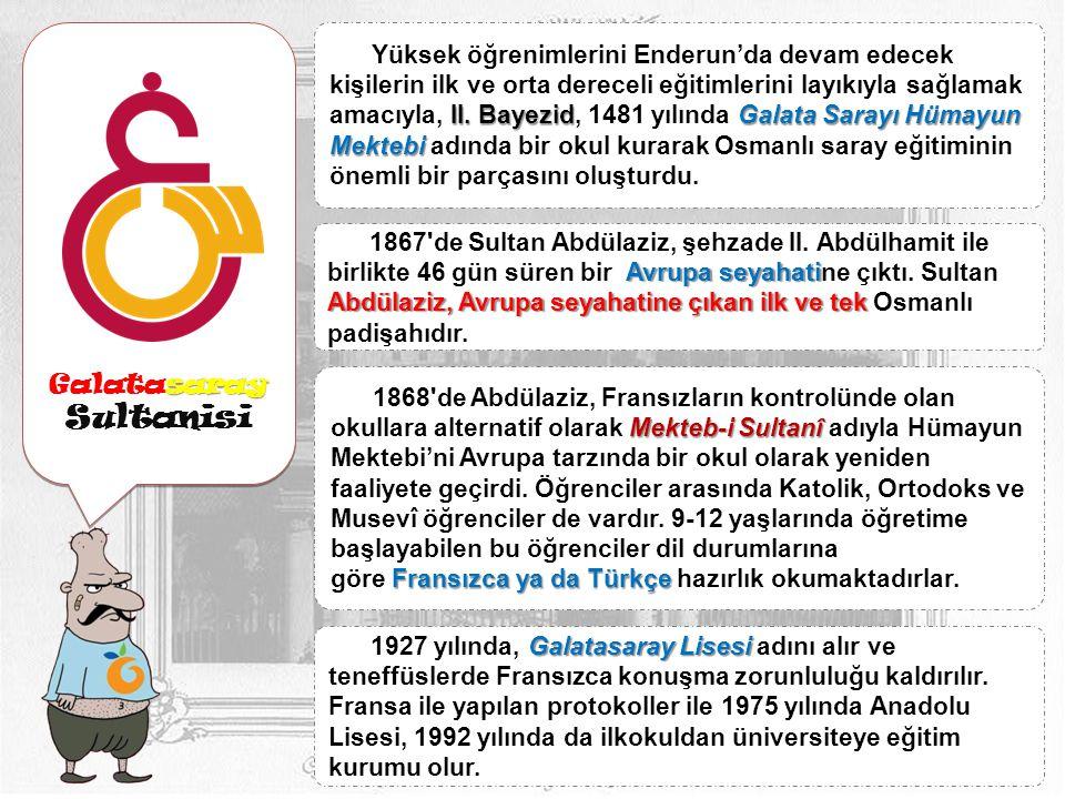 Galatasaray Sultanisi.