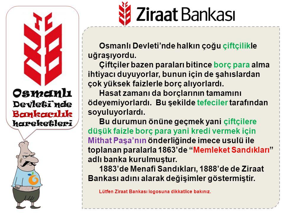 Osmanlı Devleti'nde Bankacılık hareketleri