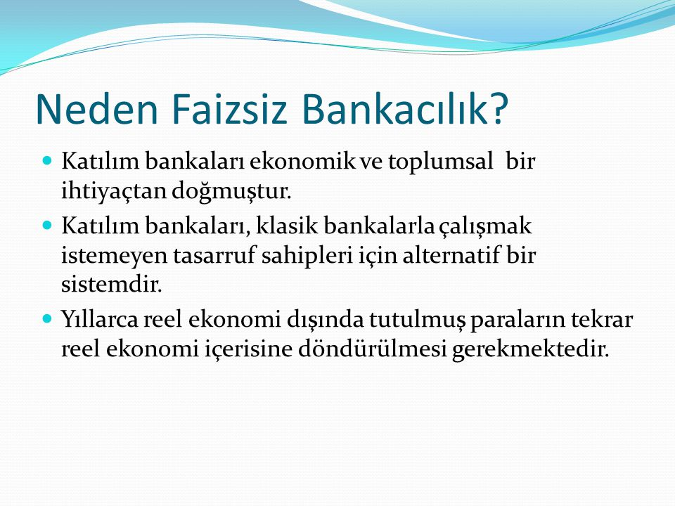 Neden Faizsiz Bankacılık