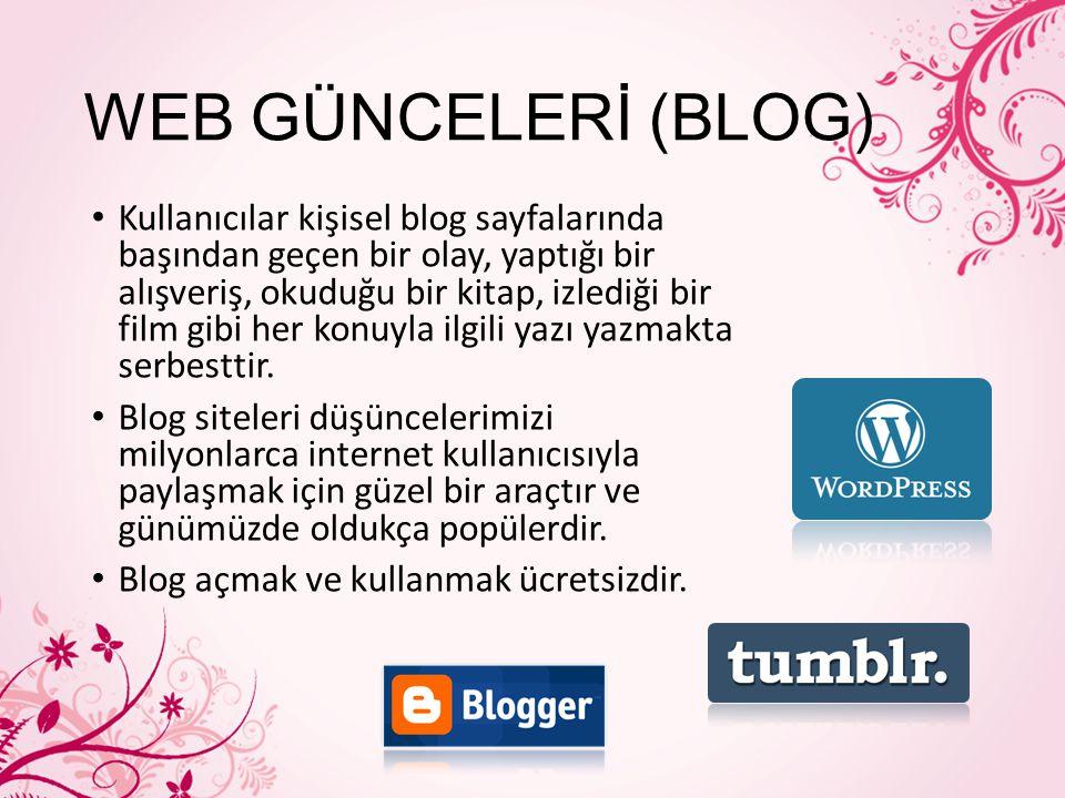 WEB GÜNCELERİ (BLOG)