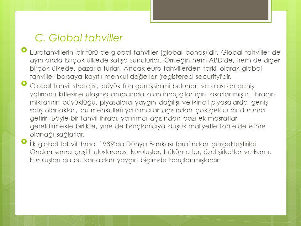 C. Global tahviller