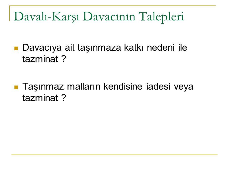 Davalı-Karşı Davacının Talepleri