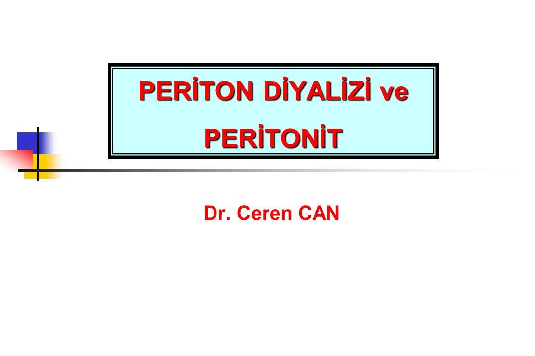 PERİTON DİYALİZİ ve PERİTONİT