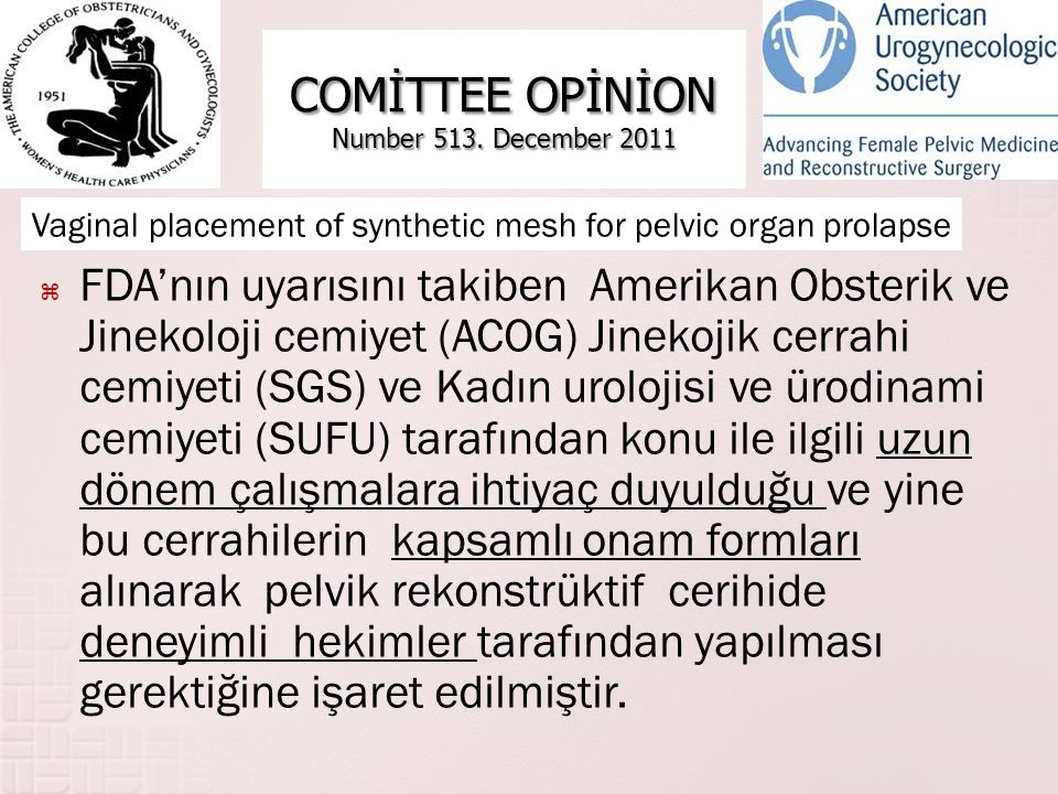 COMİTTEE OPİNİON Number 513. December 2011