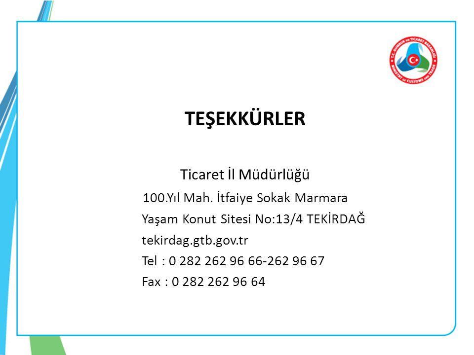 TEŞEKKÜRLER Ticaret İl Müdürlüğü 100.Yıl Mah. İtfaiye Sokak Marmara