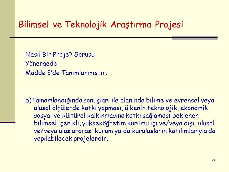 Bilimsel ve Teknolojik Araştırma Projesi