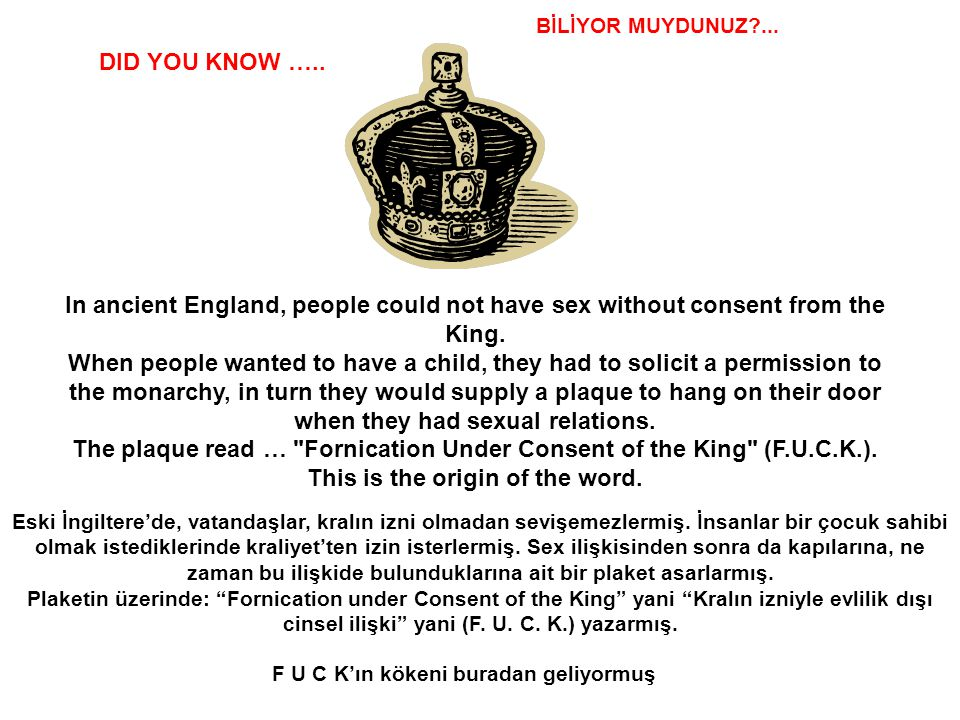 The plaque read … Fornication Under Consent of the King (F.U.C.K.).